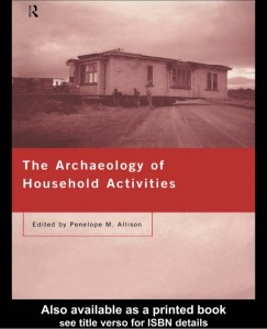allison-the-archaeology-of-household-activities-1-638
